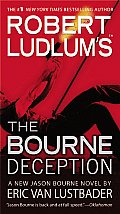 Robert Ludlums The Bourne Deception
