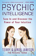 Psychic Intelligence Tune in & Discover the Power of Your Intuition