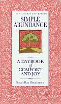 Simple Abundance A Daybook Of Comfort