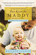 Two Kisses for Maddy A Memoir of Loss & Love