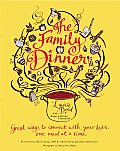Family Dinner Great Ways to Connect with Your Kids One Meal at a Time