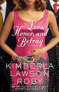 Love Honor & Betray A Reverend Curtis Black Novel