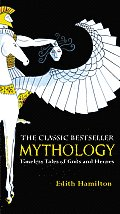 Mythology Timeless Tales of Gods & Heroes