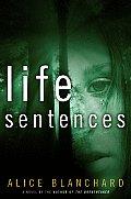 Life Sentences A Novel