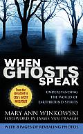 When Ghosts Speak Understanding The Worl