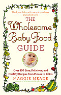Wholesome Baby Food Guide
