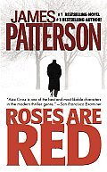 Roses Are Red: Alex Cross 6