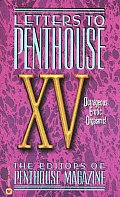 Letters To Penthouse XV Outrageous Erotic Orgasmic