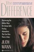 Difference Discovering the Hidden Ways We Silence Girls Finding Alternatives That Can Give Them a Voice