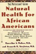 Natural Health for African Americans: The Physicians' Guide