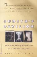 Judith's Pavilion: The Haunting Memories of a Neurosurgeon