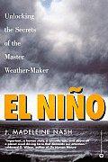 El Nino: Unlocking the Secrets of the Master Weather-Maker