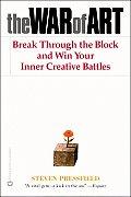 War of Art Break Through the Blocks & Win Your Inner Creative Battles