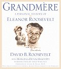 Grandmere A Personal History Of Eleanor