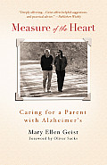 Measure of the Heart: Caring for a Parent with Alzheimer's