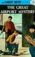 Hardy Boys 009 Great Airport Mystery