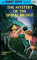 Hardy Boys 045 Mystery of the Spiral Bridge