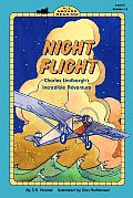 Night Flight Charles Lindberghs Incredible Adventure