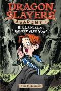 Dragon Slayers Academy 06 Sir Lancelot