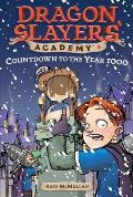 Dragon Slayers Academy 08 Countdown To T