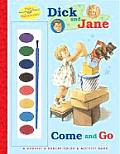 Dick & Jane Come & Go With Paintbox