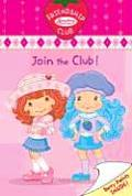 Strawberry Shortcake 1 Join The Club