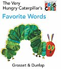 Very Hungry Caterpillars Favorite Words