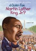 ?qui?n Fue Martin Luther King, Jr.?