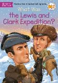 What Was the Lewis & Clark Expedition