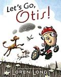 Lets Go Otis