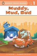 Muddy Mud Bud