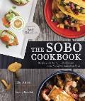 Sobo Cookbook Recipes From The Tofino Restaurant At The End Of The Canadian Road