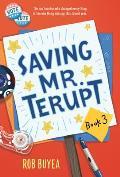 Mr Terupt 03 Saving Mr Terupt
