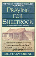 Praying For Sheetrock A Work Of Nonfic