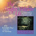 Angels Within Us A Spiritual Guide to the Twenty Two Angels That Govern Our Everyday Lives