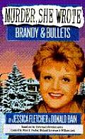 Murder She Wrote Brandy & Bullets