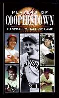 Players of Cooperstown Baseballs Hall of Fame