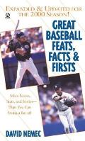 Great Baseball Feats Facts & Firsts 2001
