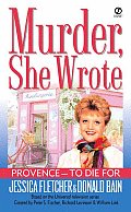 Provence To Die For Murder She Wrote