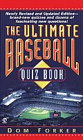 Ultimate Baseball Quiz Book 3rd Edition