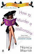 How to Murder a Millionaire A Blackbird Sisters Mystery