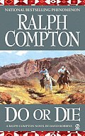 Do Or Die A Ralph Compton