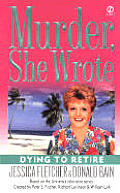 Dying To Retire Murder She Wrote