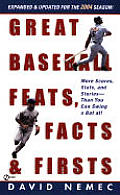 Great Baseball Feats Facts & Firsts 2004