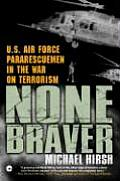 None Braver US Air Force Pararescuemen in the War on Terrorism