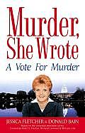 Vote For Murder Murder She Wrote