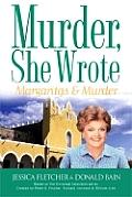 Margaritas & Murder Murder She Wrote