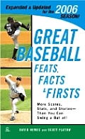 Great Baseball Feats Facts & Firsts 2006