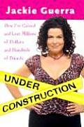 Under Construction How Ive Gained & Lost