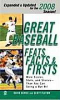 Great Baseball Feats Facts & Firsts 2008